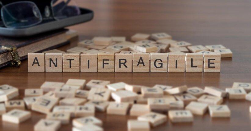 Pronti ad essere antifragili?