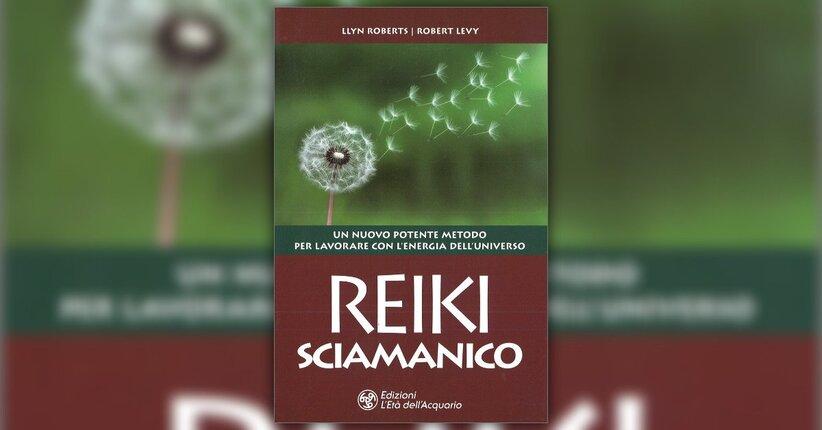 """Rimuovere e trasformare le interferenze - Estratto da """"Reiki Sciamanico"""""""