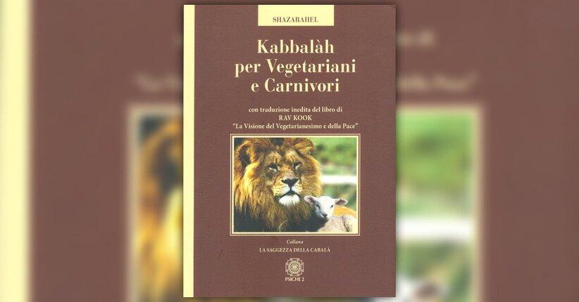 """Ringraziare per il ciò che ci viene dato - Estratto da """"Kabbalah per Vegetariani e Carnivori"""""""
