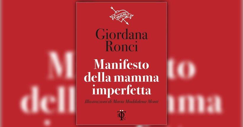Riprendiamoci la poesia - Manifesto della Mamma Imperfetta - Giordana Ronci