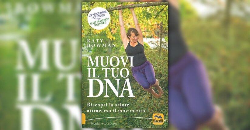 """Salute, un termine dai diversi significati - Estratto da """"Muovi il tuo DNA"""""""
