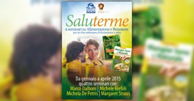 SaluTerme - 4 seminari su alimentazione e benessere per un fine settimana di formazione e relax