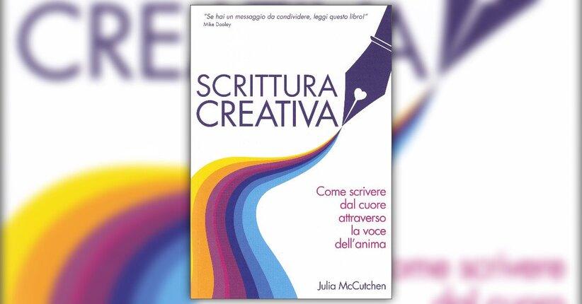 """Scrivere dal cuore - Estratto dal libro """"Scrittura Creativa"""""""