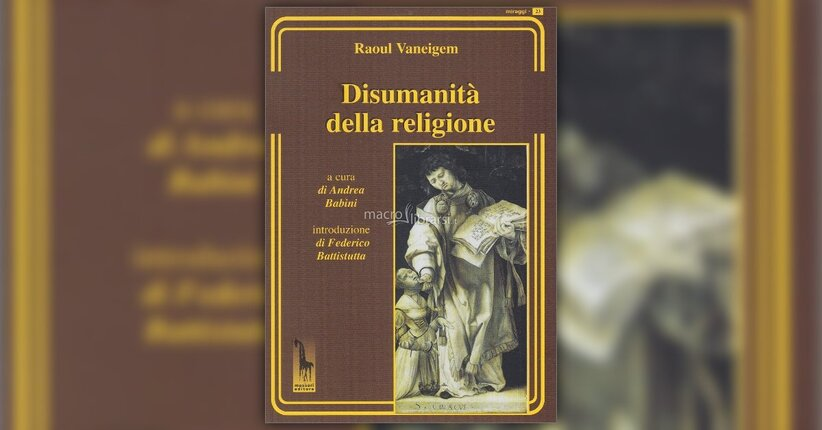"""Seguire l'ordine degli esseri - Estratto dal libro """"Disumanità della Religione"""""""