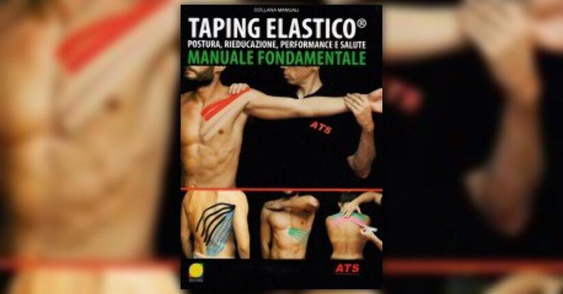 """Storia del bendaggio elastico neuromuscolare - Estratto dal libro """"Taping Elastico®"""""""