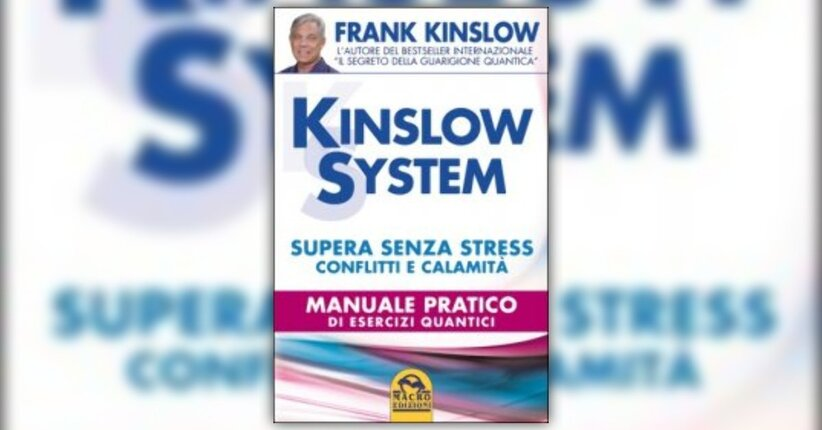 """Tecnica della consapevolezza pura - Estratto dal Libro """"Kinslow System"""""""