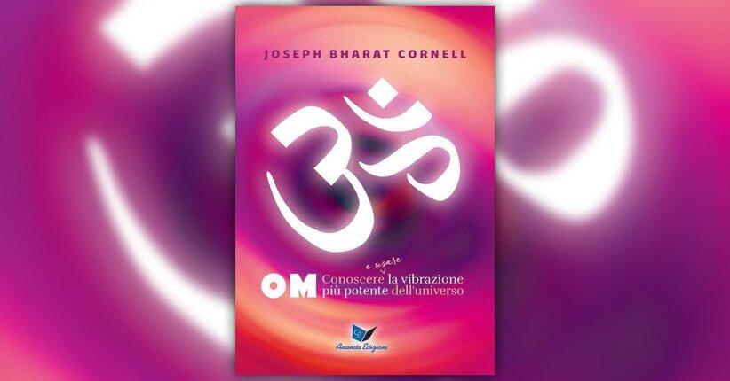 """Testimonianze sul libro """"OM"""" di Joseph Bahrat Cornell"""