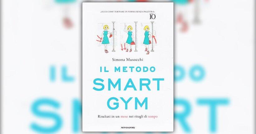 """Palestra addio! - Estratto da """"Il Metodo Smart Gym"""""""