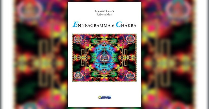 """Un'antica disciplina psicologica - Estratto da """"Enneagramma e Chakra"""""""