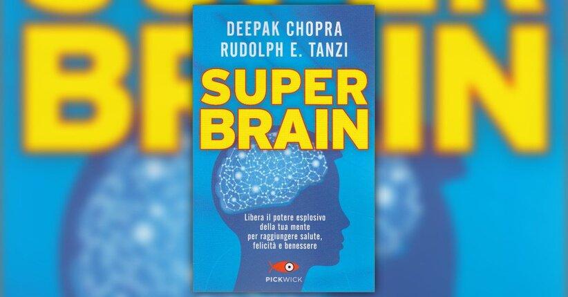 """Un'età dell'oro per il cervello - Estratto dal libro """"Super Brain"""""""
