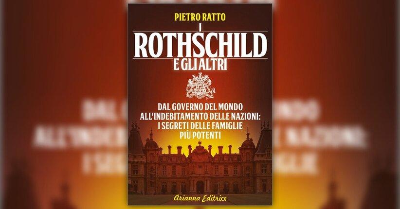 Un'idea geniale - I Rothschild e gli Altri - Libro di Pietro Ratto