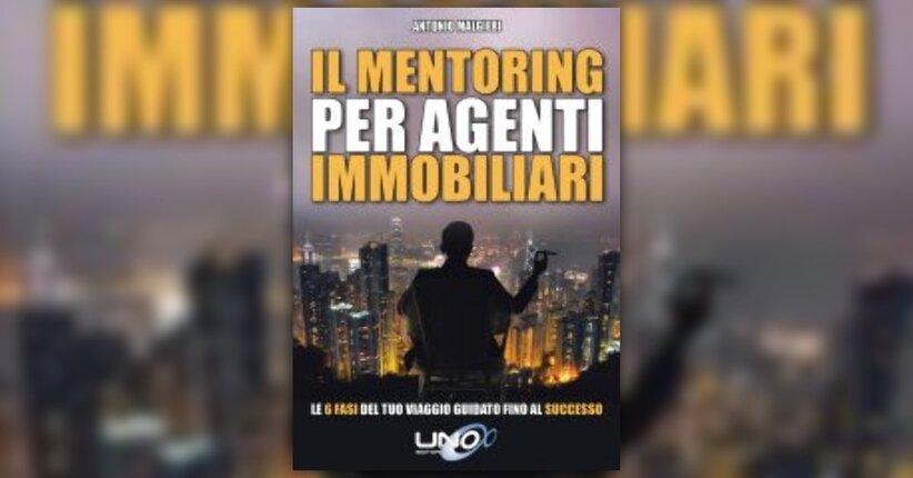 """Un'introduzione al tuo presente - Estratto dal libro """"Il Mentoring per agenti immobiliari"""""""