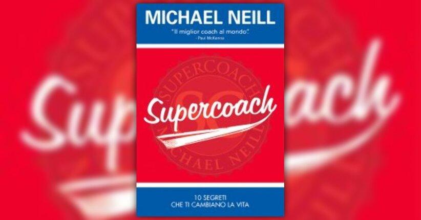 """Un modo diverso di avere successo - Estratto dal libro """"Supercoach"""""""