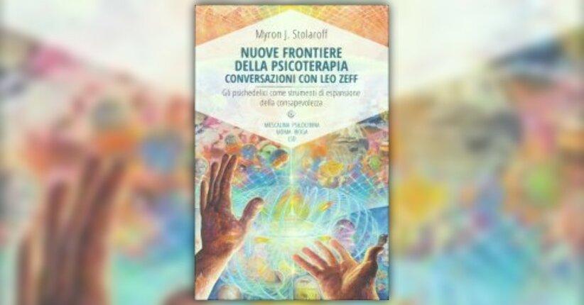 """Un omaggio a Leo Zeff - Estratto dal libro """"Nuove Frontiere della Psicoterapia"""""""