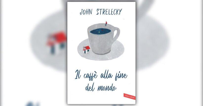 """Un provvidenziale imprevisto - Estratto da """"Il Caffè alla Fine del Mondo"""""""