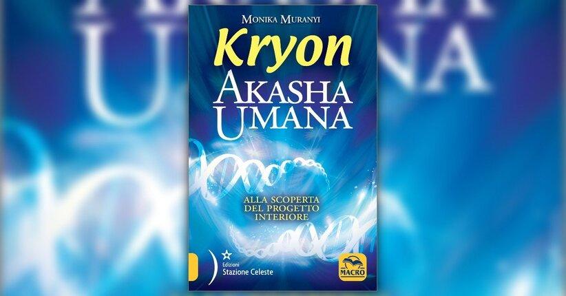 """Un vaso spirituale - Estratto da """"Kryon - Akasha Umana"""""""