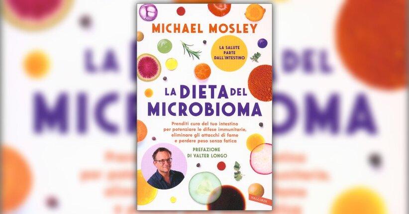 """Una dieta non proprio dieta - Estratto da """"La Dieta del Microbioma"""""""