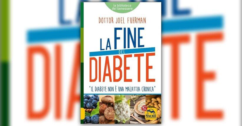 Una lettera di speranza - La Fine del Diabete - Libro di Joel Fuhrman