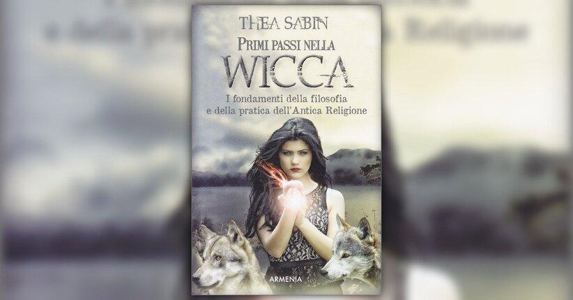 """Una nuova-vecchia religione - Estratto dal libro """"Primi Passi nella Wicca"""""""
