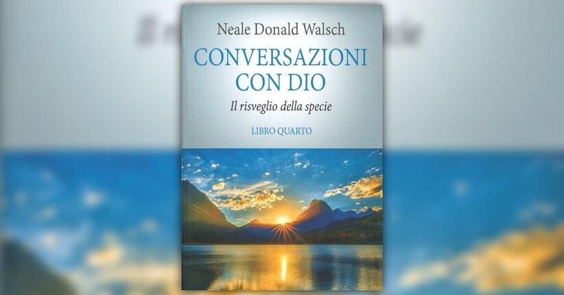 """Una promessa importante - Estratto da """"Conversazioni con Dio - Vol. 4"""""""