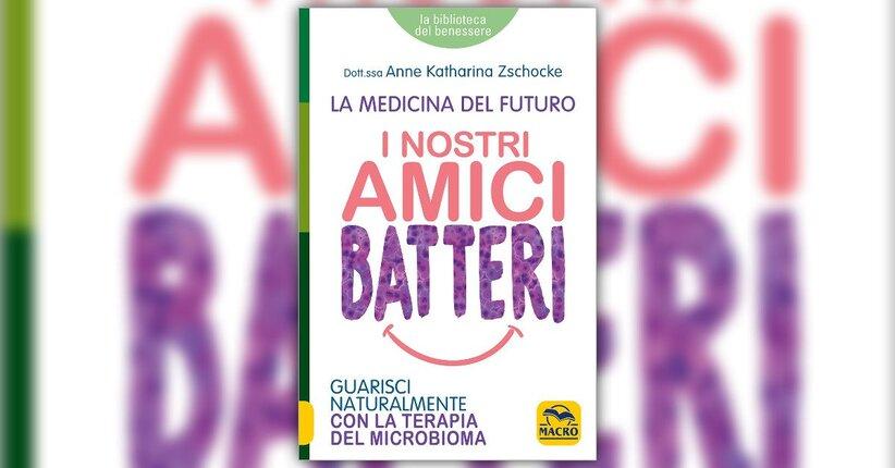 """Una rivoluzione nella scienza - Estratto da """"I Nostri Amici Batteri - La Medicina del Futuro"""""""