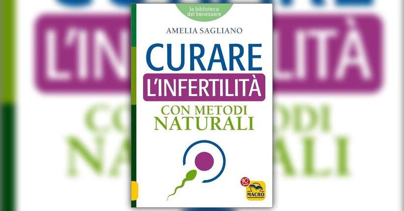 """Una situazione allarmante - Estratto dal libro """"Curare l'infertilità con Metodi Naturali"""""""