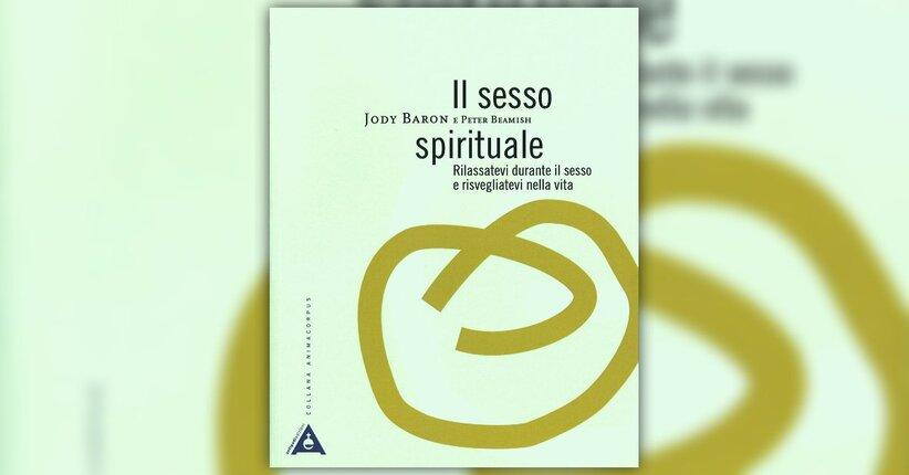 """Una vera connessione - Estratto da """"Il Sesso Spirituale"""""""