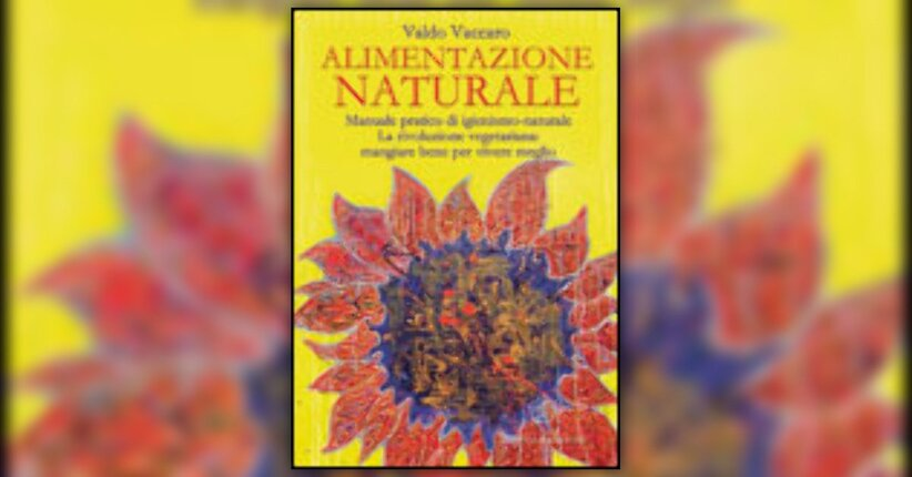 Valdo Vaccaro - Anteprima - Alimentazione Naturale
