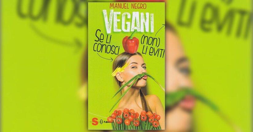 Vegani non si nasce (ma sarebbe meglio)