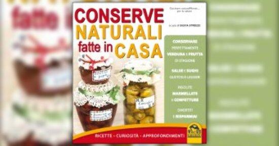 Anteprima Conserve Naturali fatte in Casa LIBRO di Silvia Strozzi