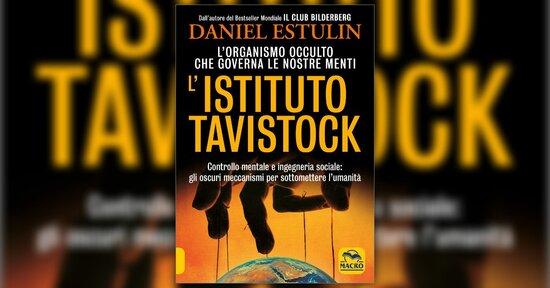 Anteprima - L'Istituto Tavistock - Daniel Estulin
