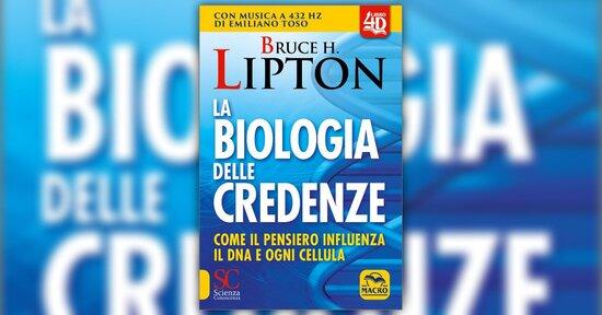 Bruce Lipton - Anteprima - La Biologia delle Credenze