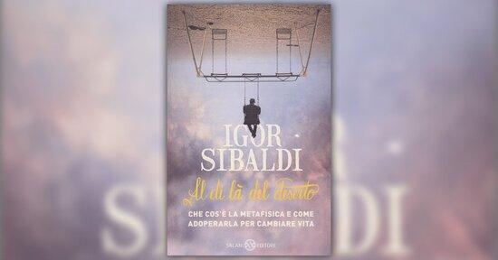 """Estratto dal libro """"Al di là del Deserto"""" di Igor Sibaldi"""