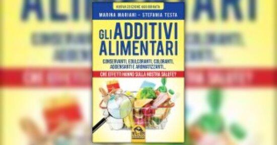 """Estratto dal libro """"Gli additivi alimentari"""""""