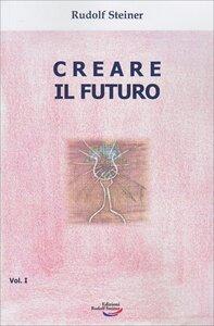 """I quattro gradini dei misteri - Estratto da """"Creare il Futuro"""""""