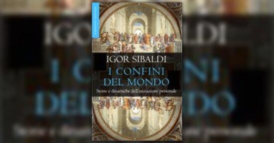 Iniziazioni - I Confini del Mondo - Libro di Igor Sibaldi