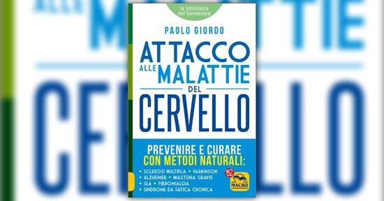 Introduzione - Attacco alle Malattie del Cervello - Libro di Paolo Giordo