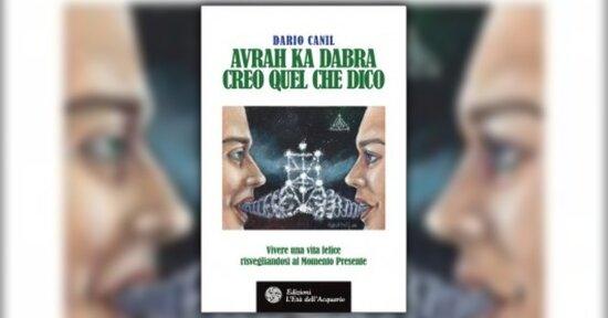 """Introduzione di """"Avrah Ka Dabra"""" - Libro di Dario Canil"""