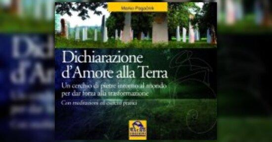 """Introduzione - """"Dichiarazione d'Amore alla Terra"""" - Libro di Marko Pogacnik"""