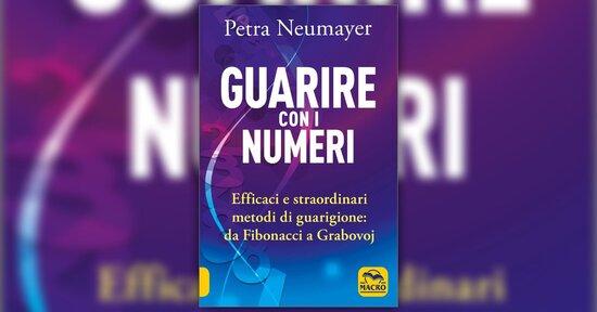 Introduzione - Guarire con i Numeri - Libro di Petra Nuemayer