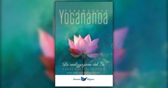 Introduzione - La Realizzazione del Sè - Libro di Paramhansa Yogananda