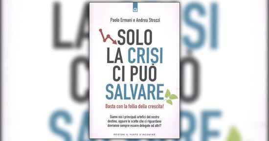 Introduzione - Solo la Crisi ci può Salvare - Libro