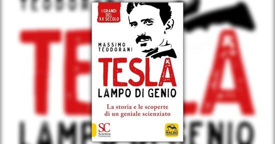 """L'opera e la leggenda - Estratto da """"Tesla - Lampo di Genio"""""""