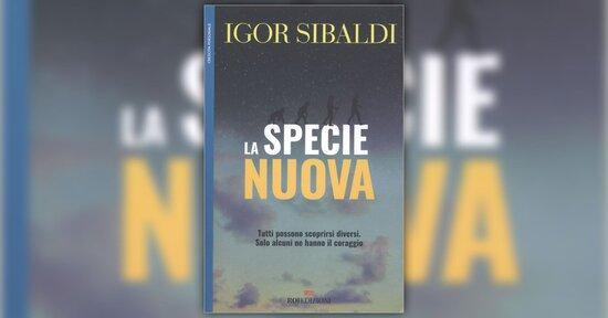 Le verità scientifiche - La Specie Nuova - Libro di Igor Sibaldi