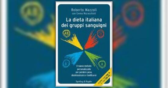 Mangiare è un piacere - La Dieta Italiana dei Gruppi Sanguigni - Libro