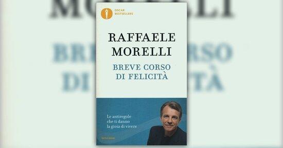 Raffaele morelli non vero che estratto da breve corso di felicit fandeluxe Choice Image