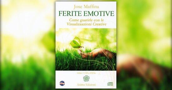 """Prefazione e introduzione di """"Ferite Emotive"""" libro di Josè Maffina"""