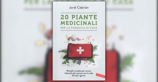 """Pronto soccorso naturale - Estratto da """"20 Piante Medicinali"""""""