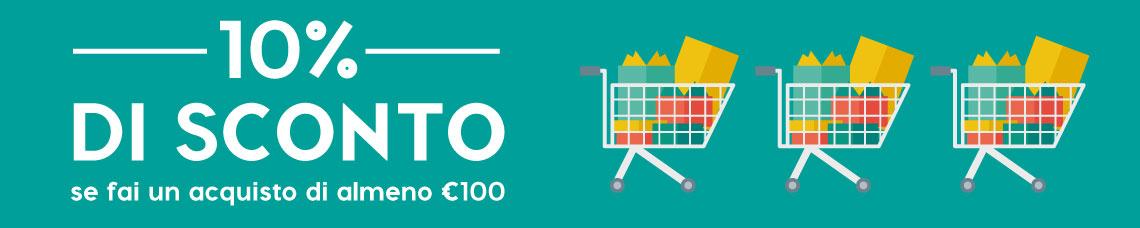 10% di Sconto per ordini superiori a € 100,00